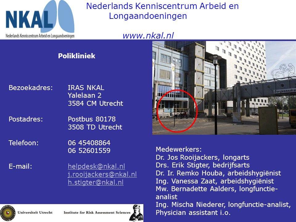 Nederlands Kenniscentrum Arbeid en Longaandoeningen www.nkal.nl Polikliniek Bezoekadres:IRAS NKAL Yalelaan 2 3584 CM Utrecht Postadres: Postbus 80178