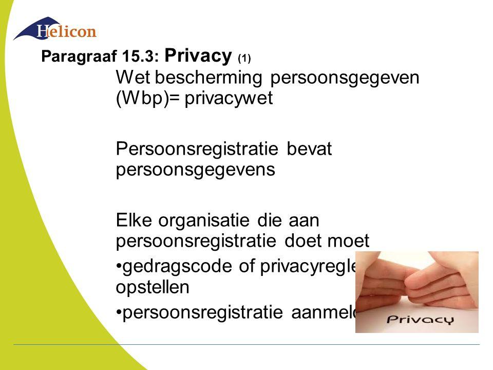 Paragraaf 15.3: Privacy (2) Bijzondere persoonsgegevens = gevoelige informatie b.v.