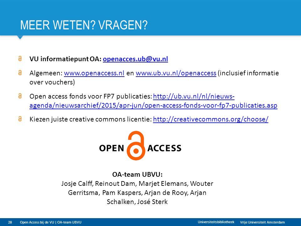 Vrije Universiteit Amsterdam MEER WETEN. VRAGEN.