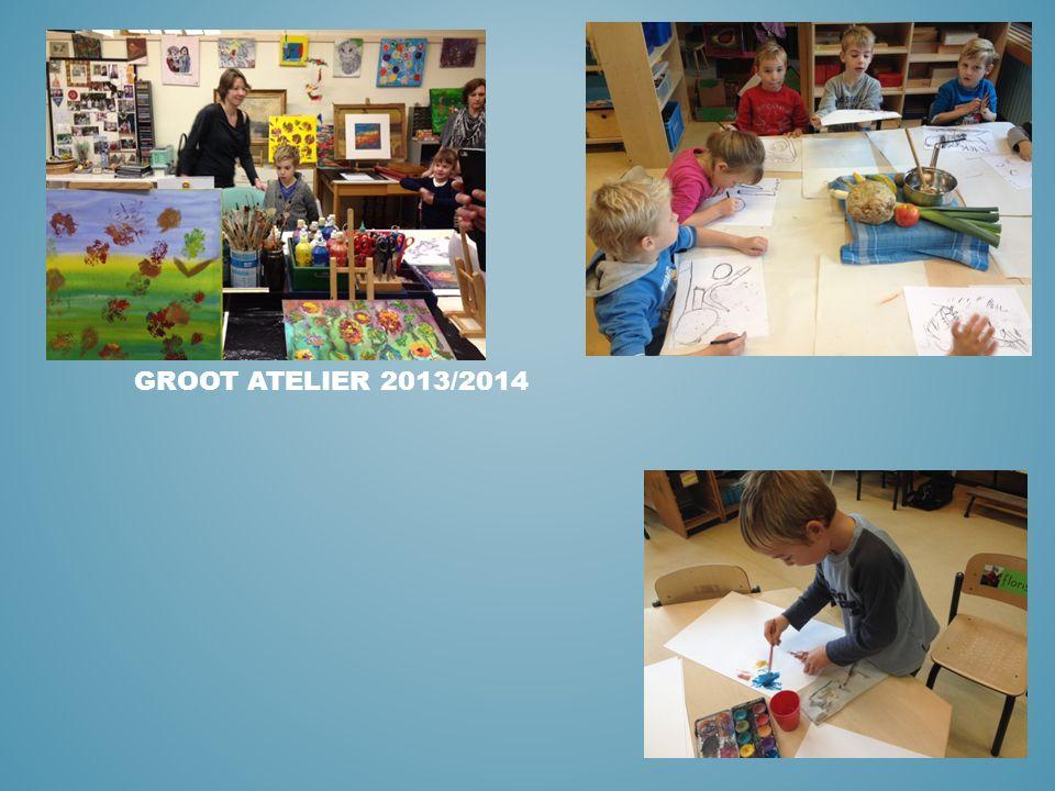 GROOT ATELIER 2013/2014