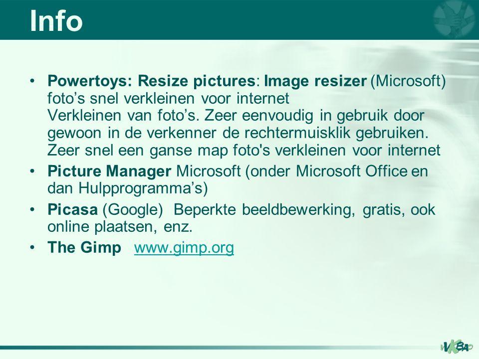 Powertoys: Resize pictures: Image resizer (Microsoft) foto's snel verkleinen voor internet Verkleinen van foto's.