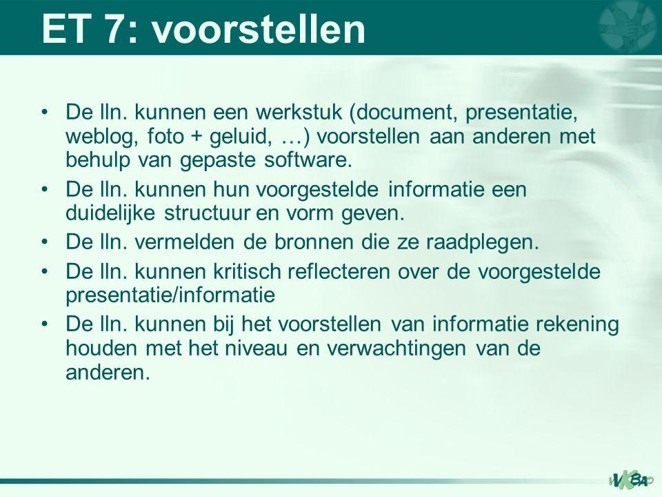 ET 7: voorstellen De lln.