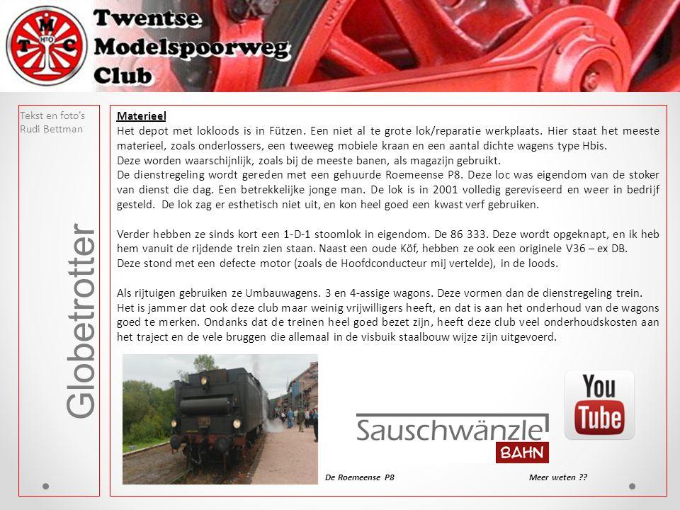 Tekst en foto's Rudi Bettman Globetrotter Materieel Het depot met lokloods is in Fützen.