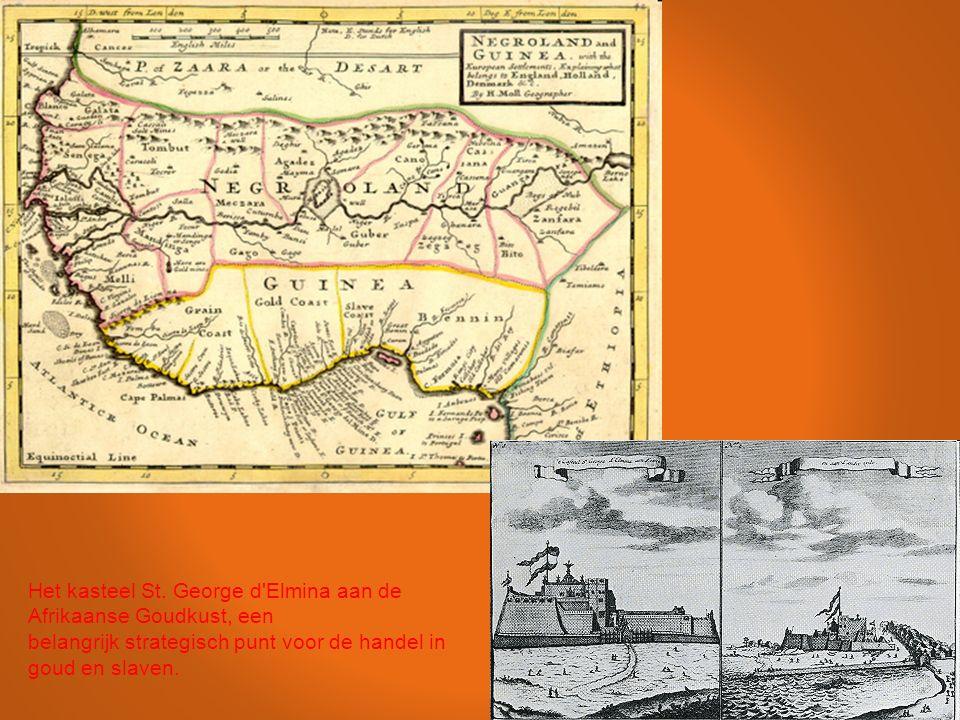 Het kasteel St. George d'Elmina aan de Afrikaanse Goudkust, een belangrijk strategisch punt voor de handel in goud en slaven.