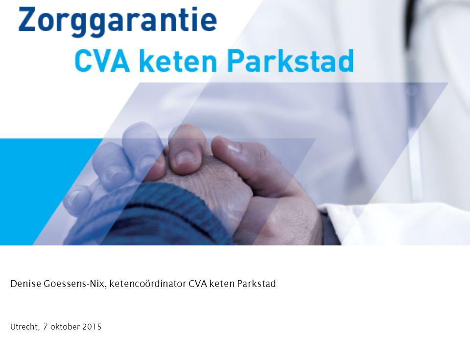Denise Goessens-Nix, ketencoördinator CVA keten Parkstad Utrecht, 7 oktober 2015