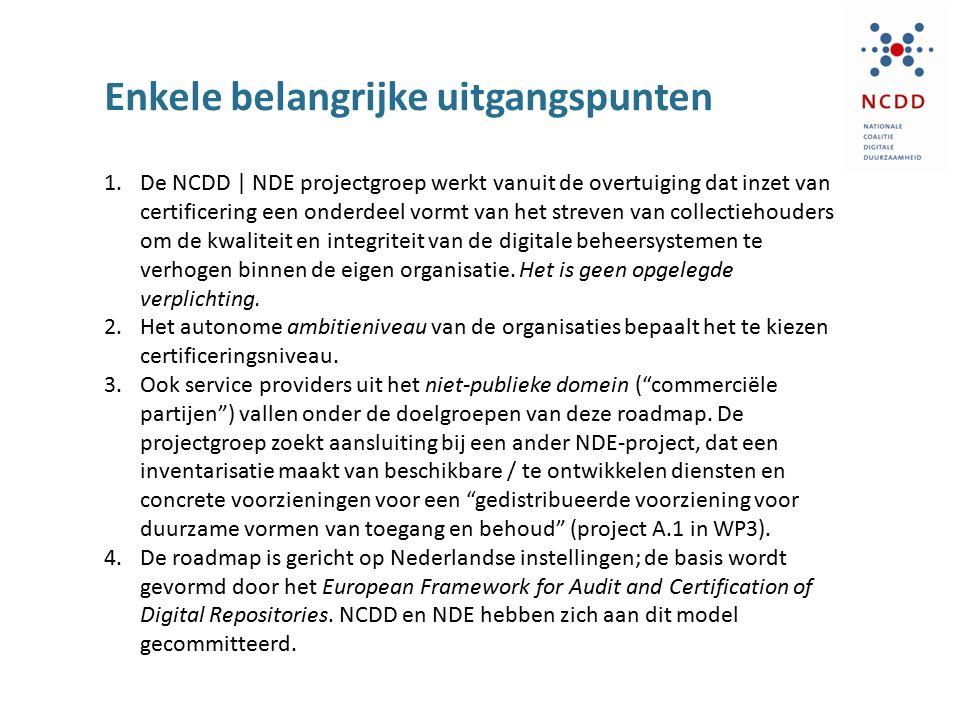 1.De NCDD | NDE projectgroep werkt vanuit de overtuiging dat inzet van certificering een onderdeel vormt van het streven van collectiehouders om de kwaliteit en integriteit van de digitale beheersystemen te verhogen binnen de eigen organisatie.