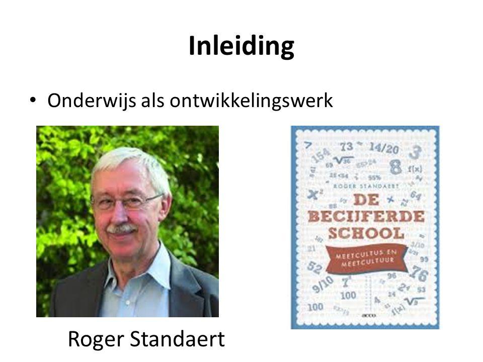 Inleiding Onderwijs als ontwikkelingswerk Roger Standaert