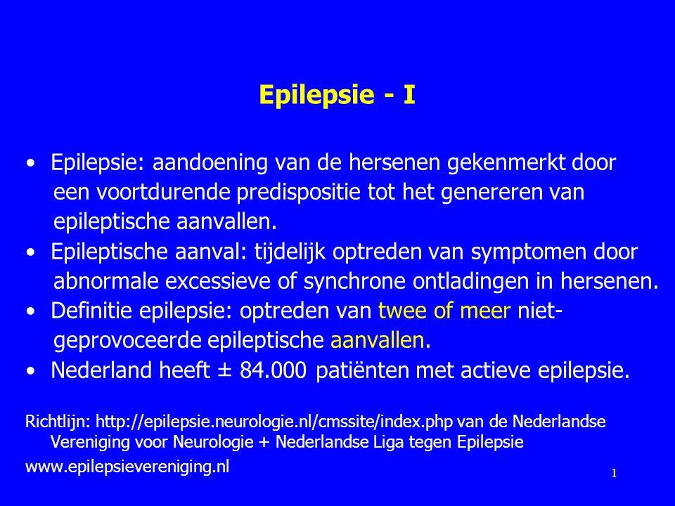 Epilepsie - I Epilepsie: aandoening van de hersenen gekenmerkt door een voortdurende predispositie tot het genereren van epileptische aanvallen. Epile