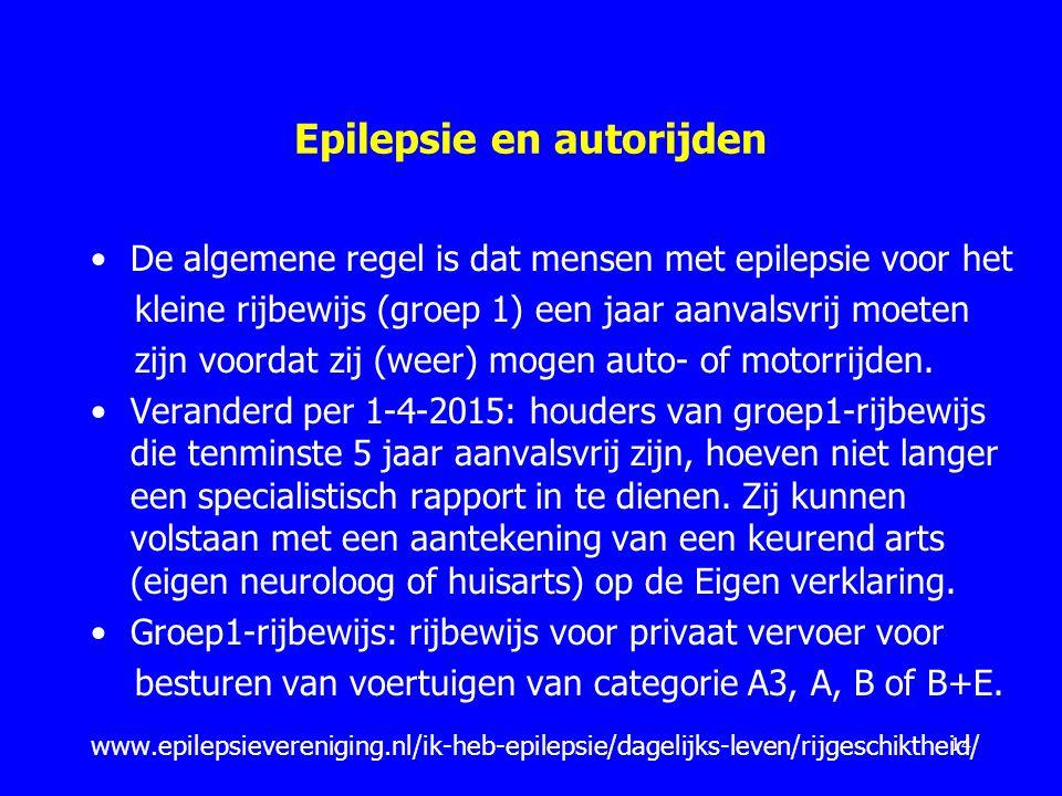 Epilepsie en autorijden De algemene regel is dat mensen met epilepsie voor het kleine rijbewijs (groep 1) een jaar aanvalsvrij moeten zijn voordat zij