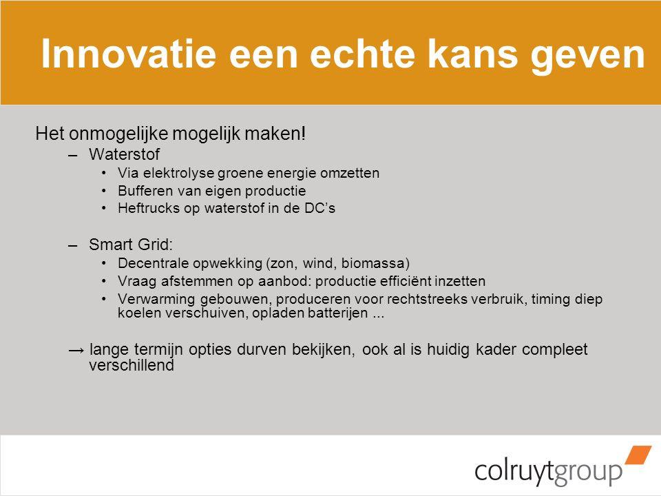 Innovatie een echte kans geven Het onmogelijke mogelijk maken! –Waterstof Via elektrolyse groene energie omzetten Bufferen van eigen productie Heftruc