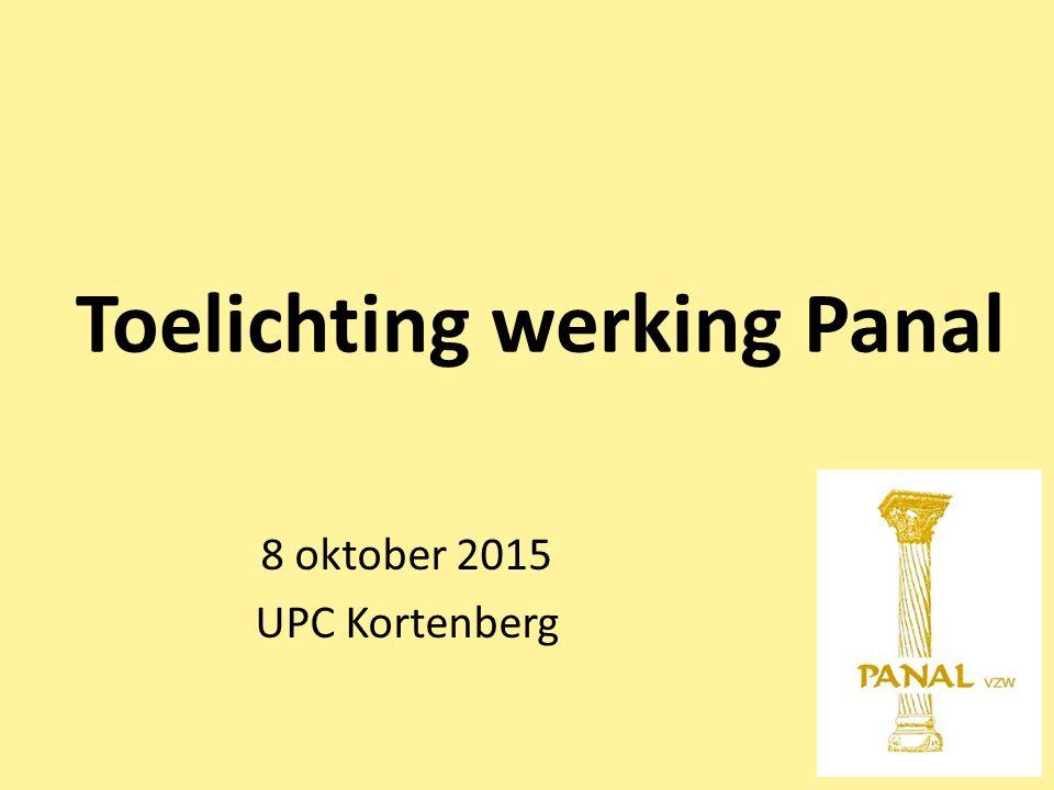 Toelichting werking Panal 8 oktober 2015 UPC Kortenberg