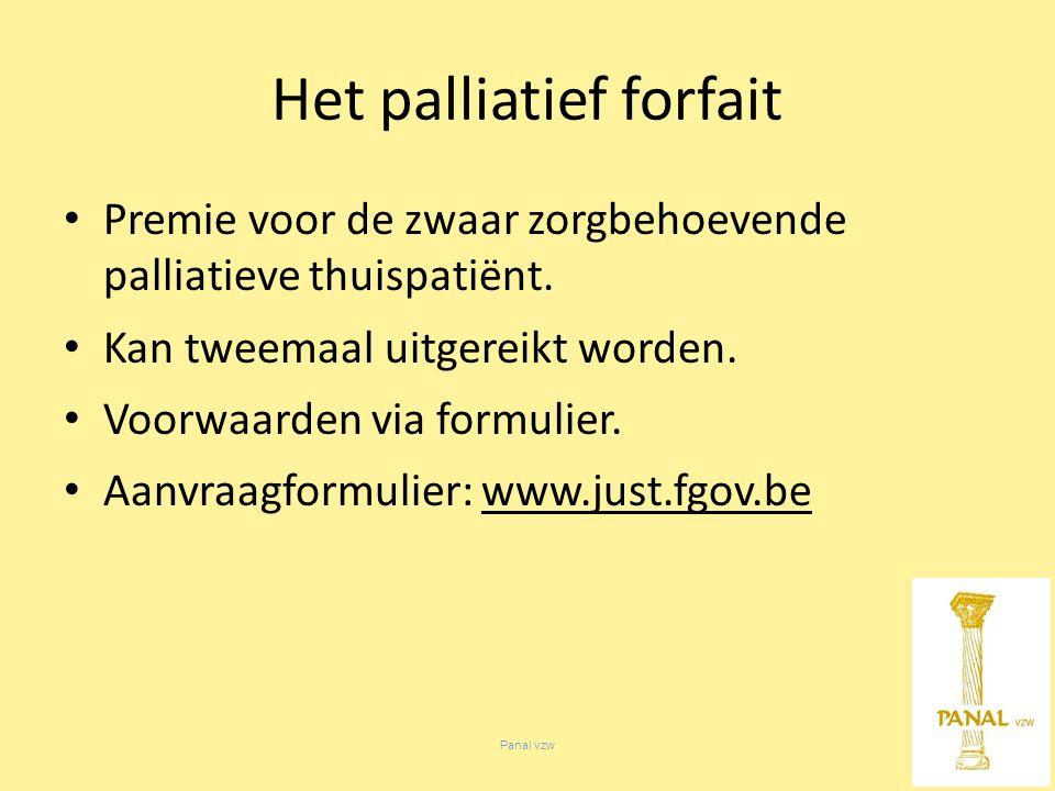 Panal vzw Premie voor de zwaar zorgbehoevende palliatieve thuispatiënt.