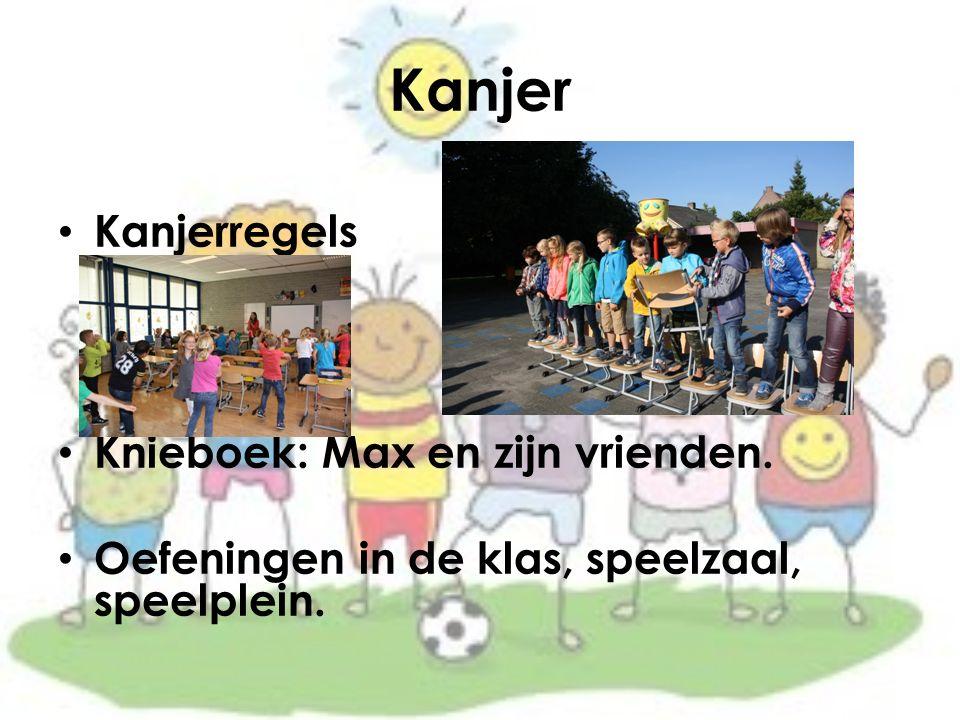 Kanjer Kanjerregels Knieboek: Max en zijn vrienden. Oefeningen in de klas, speelzaal, speelplein.