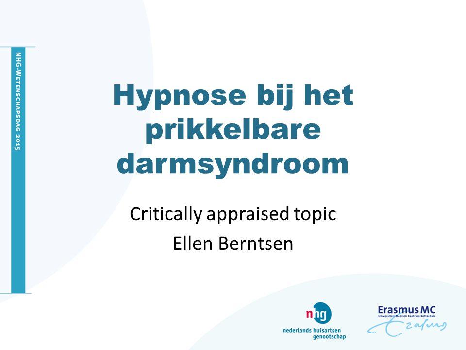 Critically appraised topic Ellen Berntsen Hypnose bij het prikkelbare darmsyndroom