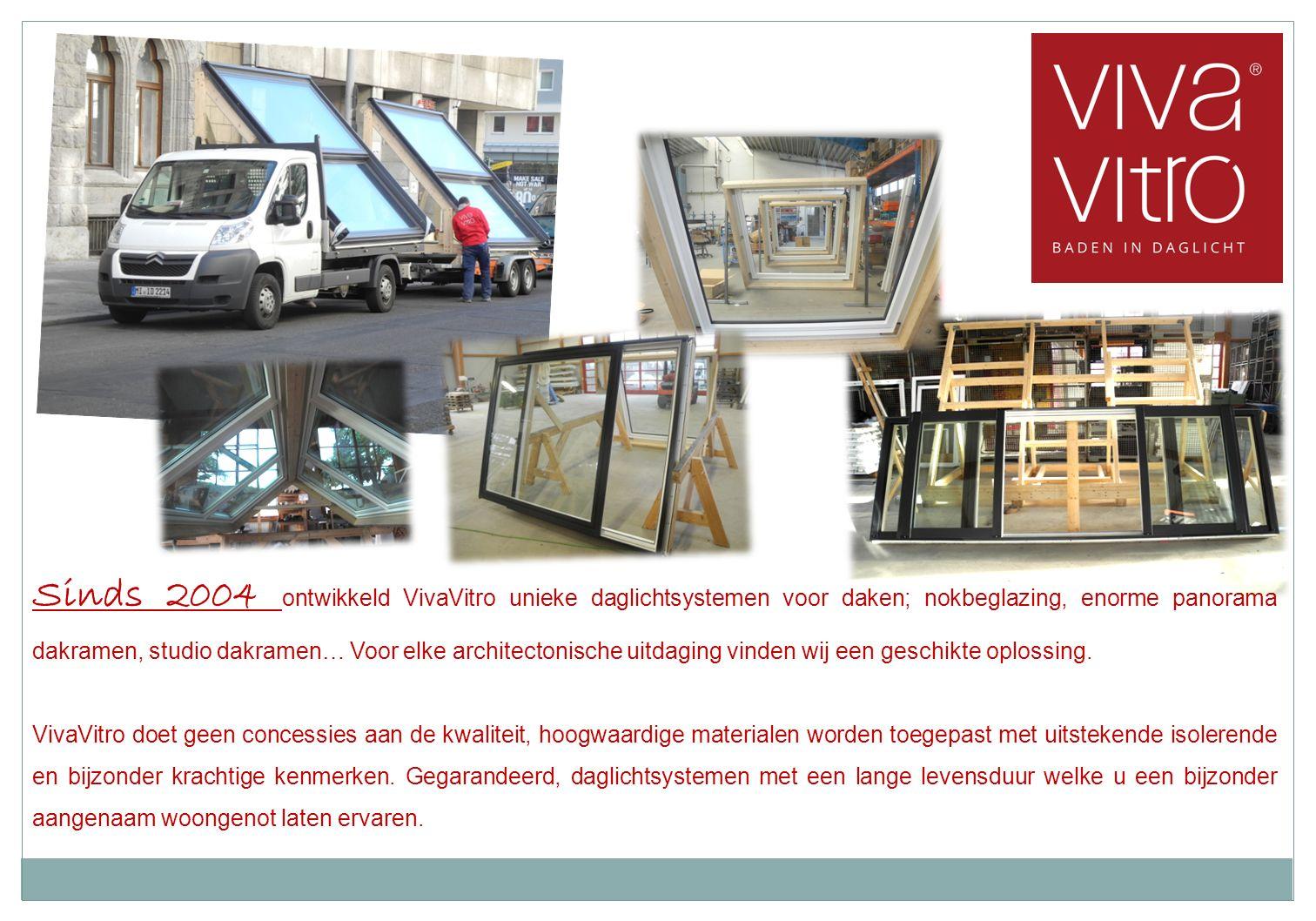 Sinds 2004 ontwikkeld VivaVitro unieke daglichtsystemen voor daken; nokbeglazing, enorme panorama dakramen, studio dakramen… Voor elke architectonische uitdaging vinden wij een geschikte oplossing.