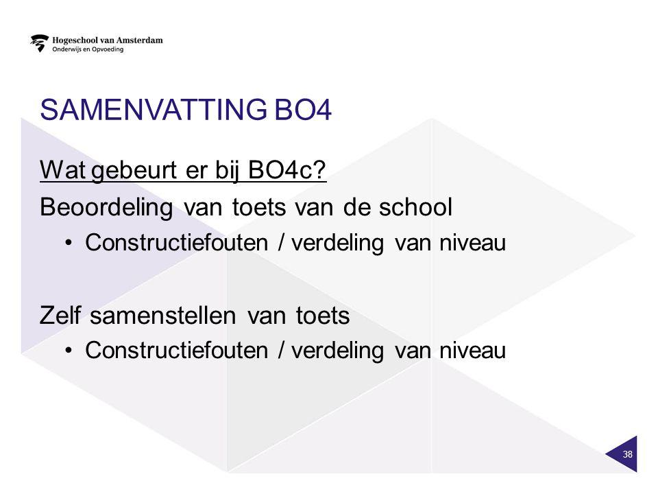 SAMENVATTING BO4 Wat gebeurt er bij BO4c.