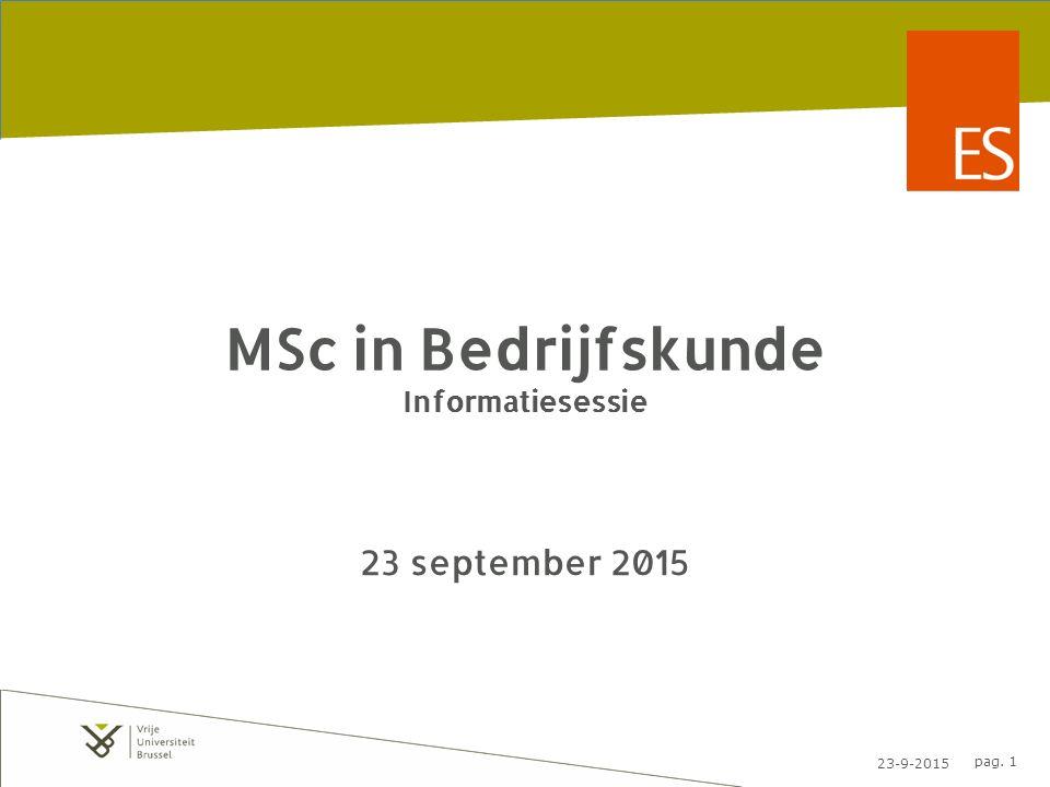 23-9-2015 pag.12 Studentenvertegenwoordiging Praktisch: – Groep van ca.