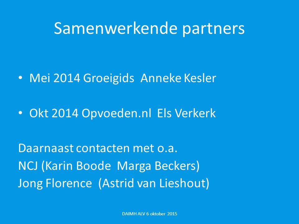 Resultaten tot nu toe Demo-website met enkele filmpjes Contact met potentiele afnemers van de filmpjes (opvoeden.nl, NCJ) Samen met NIP en DAIMH :1001 Kritieke dagen DAIMH ALV 6 oktober 2015