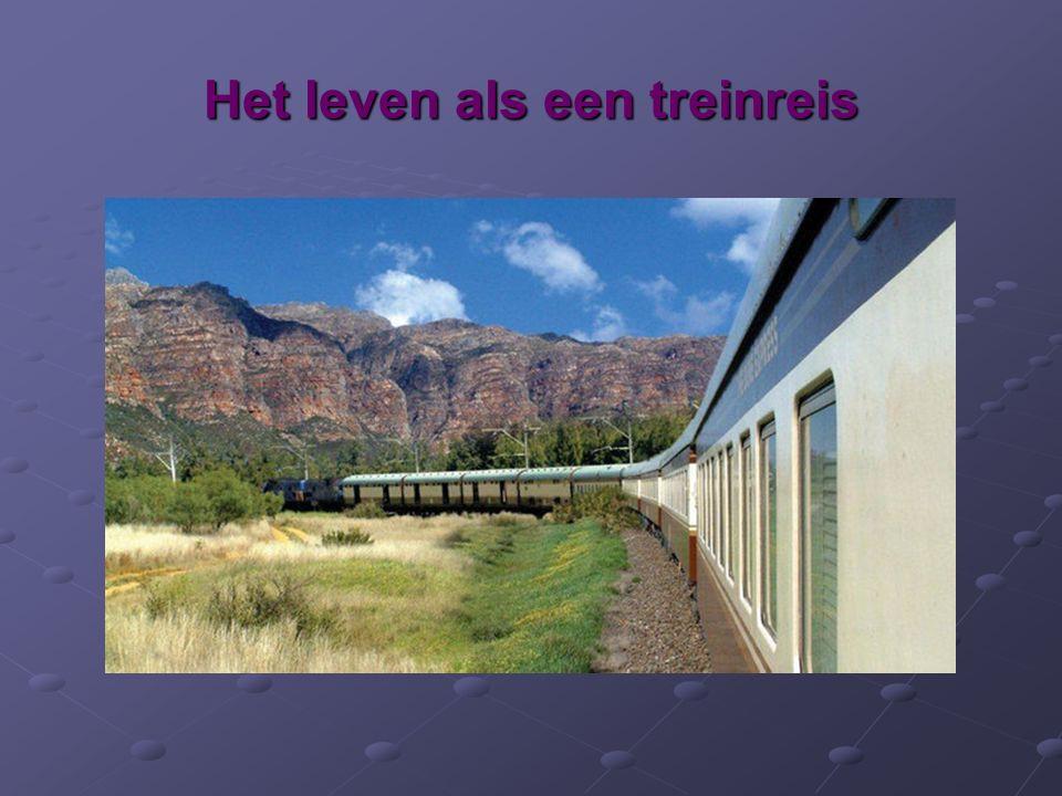 Het leven als een treinreis
