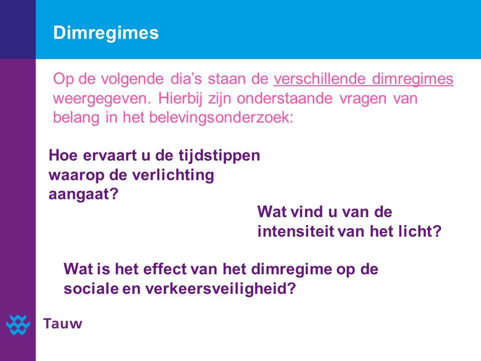 Dimregimes Wat is het effect van het dimregime op de sociale en verkeersveiligheid.