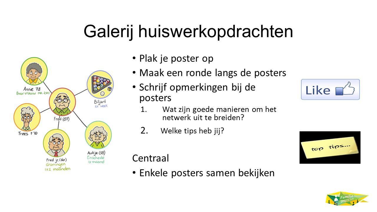 Galerij huiswerkopdrachten Plak je poster op Maak een ronde langs de posters Schrijf opmerkingen bij de posters 1.Wat zijn goede manieren om het netwe