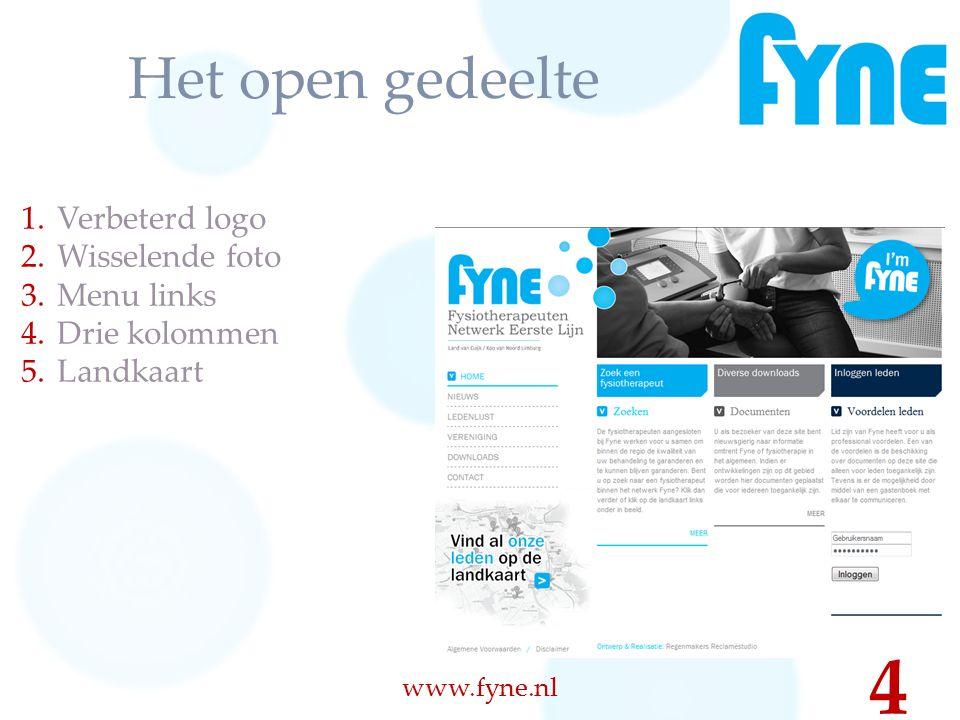 Het open gedeelte 1.Verbeterd logo 2.Wisselende foto 3.Menu links 4.Drie kolommen 5.Landkaart www.fyne.nl 4