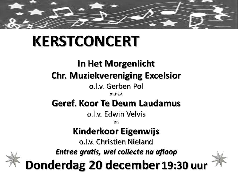 KERSTCONCERT In Het Morgenlicht Chr.Muziekvereniging Excelsior o.l.v.