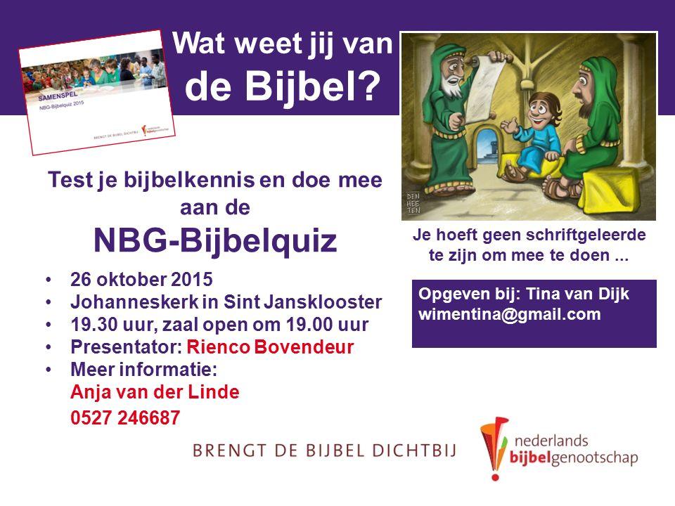 Wat weet jij van de Bijbel? Je hoeft geen schriftgeleerde te zijn om mee te doen... Test je bijbelkennis en doe mee aan de NBG-Bijbelquiz 26 oktober 2