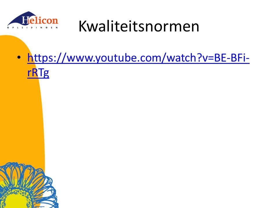 Kwaliteitsnormen https://www.youtube.com/watch?v=BE-BFi- rRTg https://www.youtube.com/watch?v=BE-BFi- rRTg