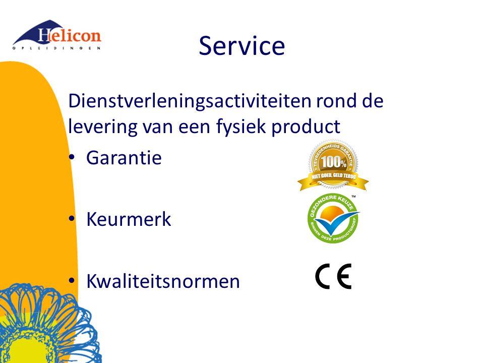 Service Dienstverleningsactiviteiten rond de levering van een fysiek product Garantie Keurmerk Kwaliteitsnormen