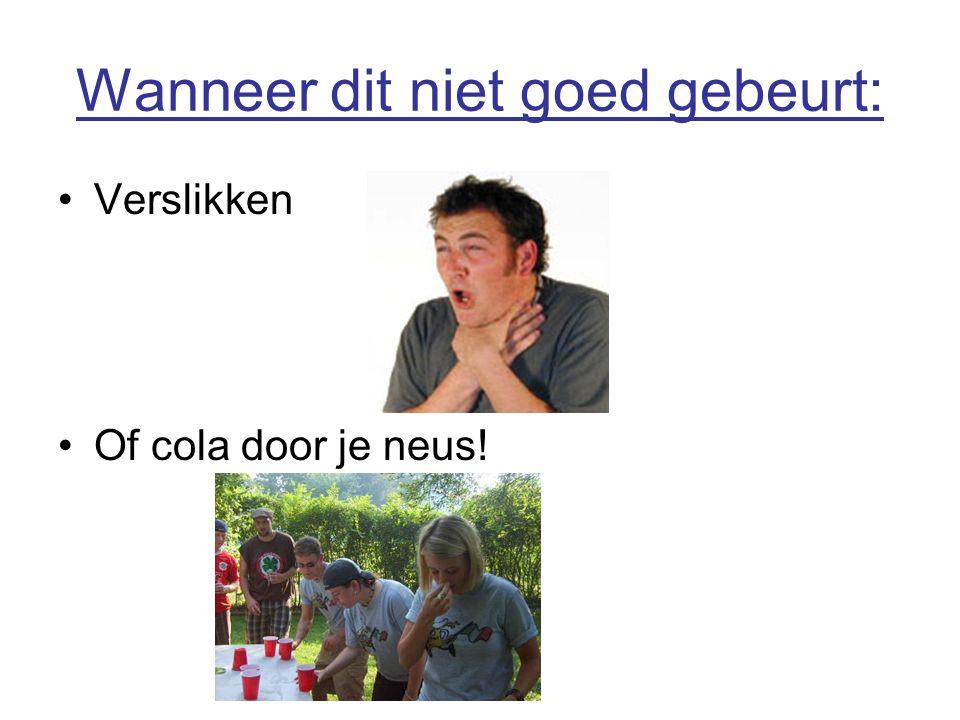Wanneer dit niet goed gebeurt: Verslikken Of cola door je neus!
