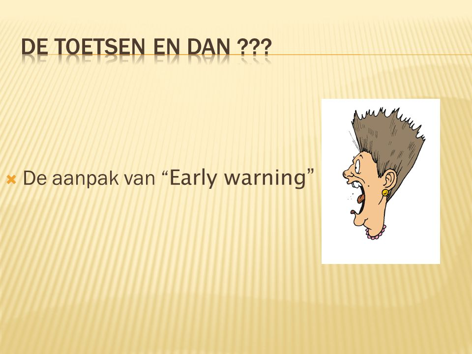  De aanpak van Early warning