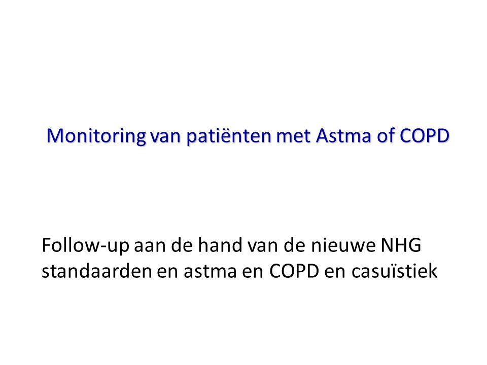 Monitoring van patiënten met Astma of COPD Follow-up aan de hand van de nieuwe NHG standaarden en astma en COPD en casuïstiek
