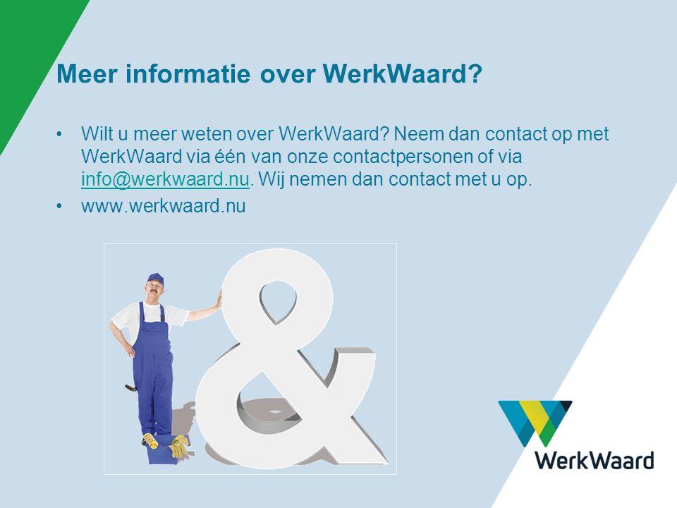 Meer informatie over WerkWaard. Wilt u meer weten over WerkWaard.