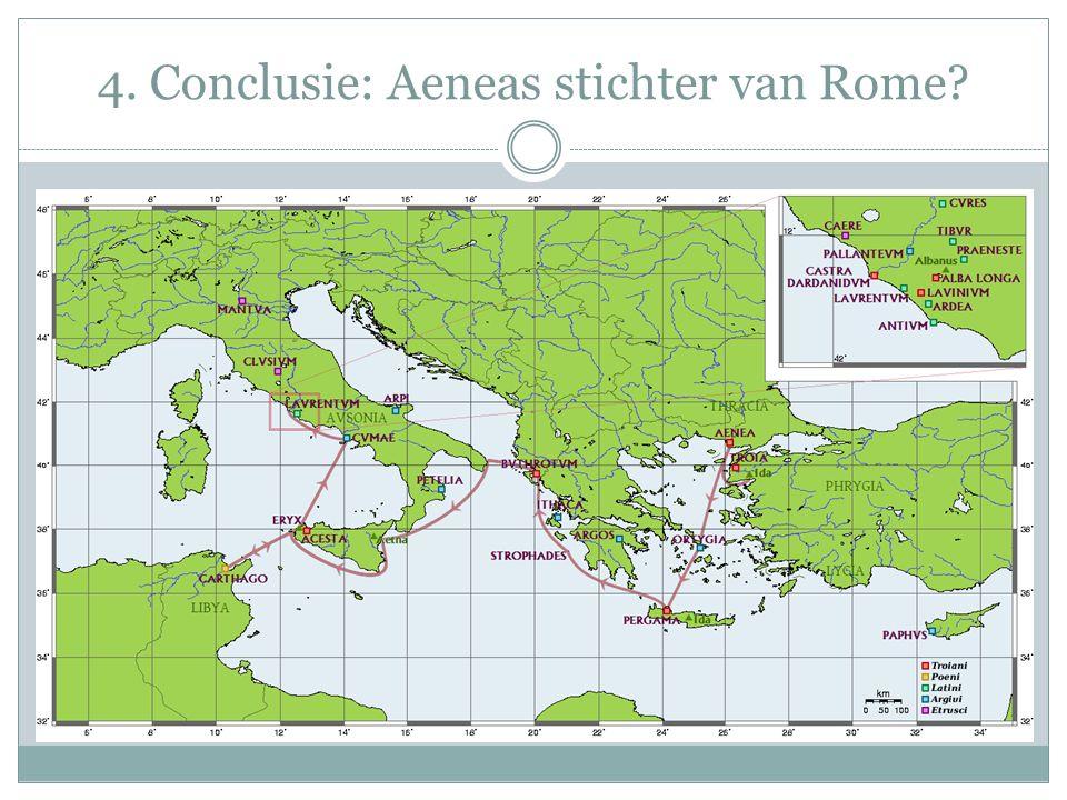 4. Conclusie: Aeneas stichter van Rome?