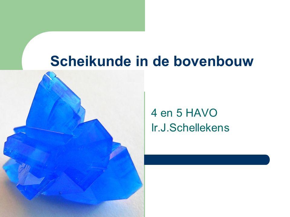 Scheikunde in de bovenbouw 4 en 5 HAVO Ir.J.Schellekens