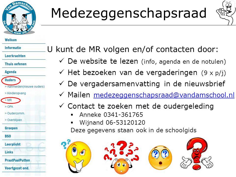 Medezeggenschapsraad U kunt de MR volgen en/of contacten door: De website te lezen (info, agenda en de notulen) Het bezoeken van de vergaderingen (9 x