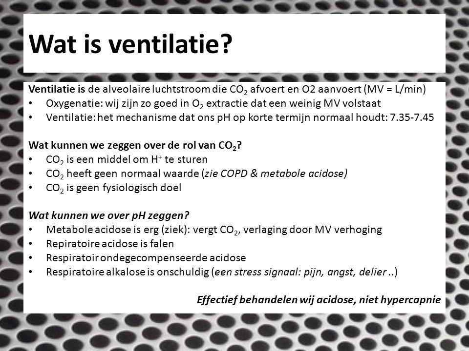 Wat is ventilatie? Ventilatie is de alveolaire luchtstroom die CO 2 afvoert en O2 aanvoert (MV = L/min) Oxygenatie: wij zijn zo goed in O 2 extractie