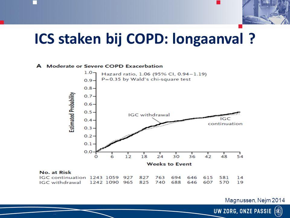 ICS staken bij COPD: longaanval ? Magnussen, Nejm 2014