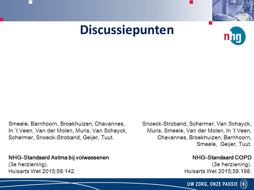 Discussiepunten Smeele, Barnhoorn, Broekhuizen, Chavannes, In 't Veen, Van der Molen, Muris, Van Schayck, Schermer, Snoeck-Stroband, Geijer, Tuut.