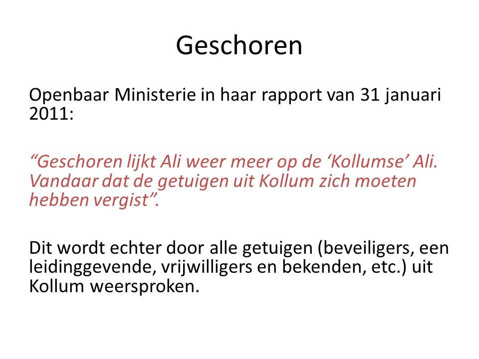 Geschoren Openbaar Ministerie in haar rapport van 31 januari 2011: Geschoren lijkt Ali weer meer op de 'Kollumse' Ali.