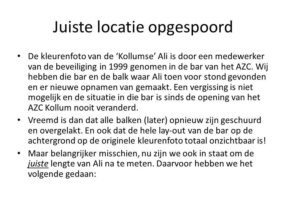 Juiste locatie opgespoord De kleurenfoto van de 'Kollumse' Ali is door een medewerker van de beveiliging in 1999 genomen in de bar van het AZC.