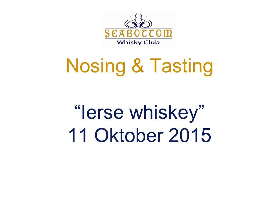 Nosing & Tasting Ierse whiskey 11 Oktober 2015