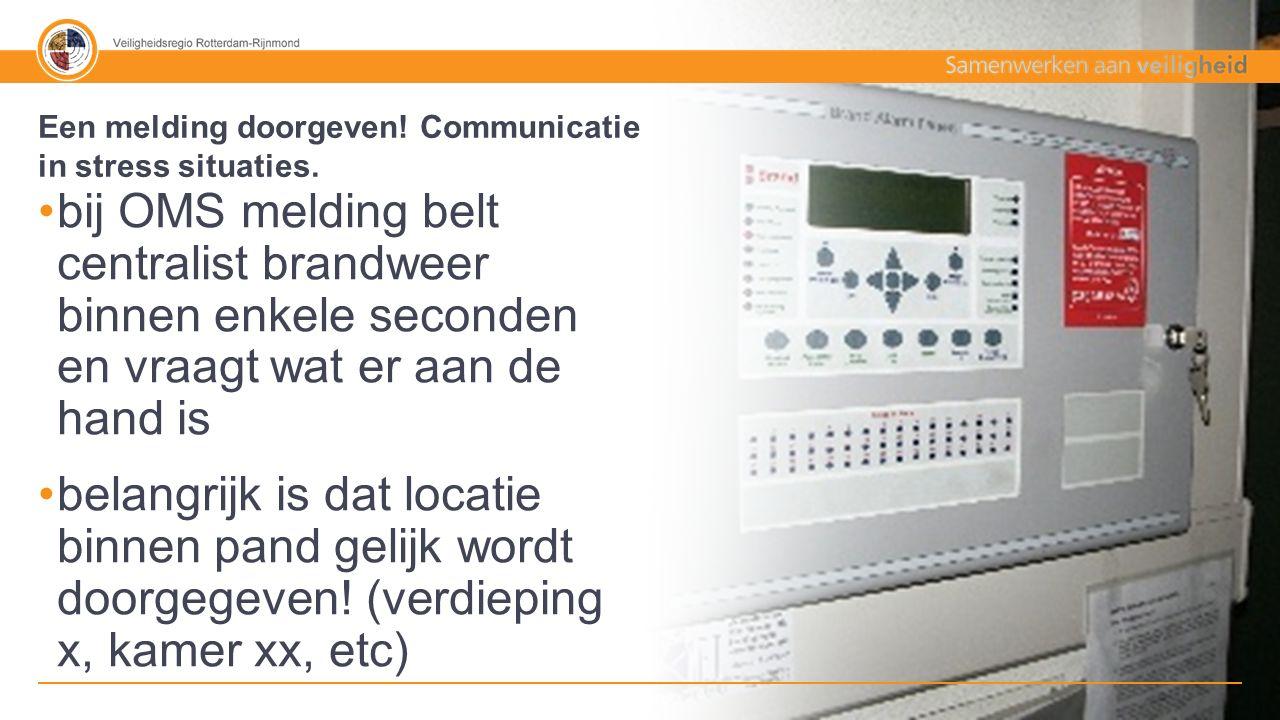50% - 50% Tekst + afbeelding vanuit zorginstellingen regelmatig OMS meldingen oms= openbaar meld systeem de rode telefoon Een melding doorgeven.