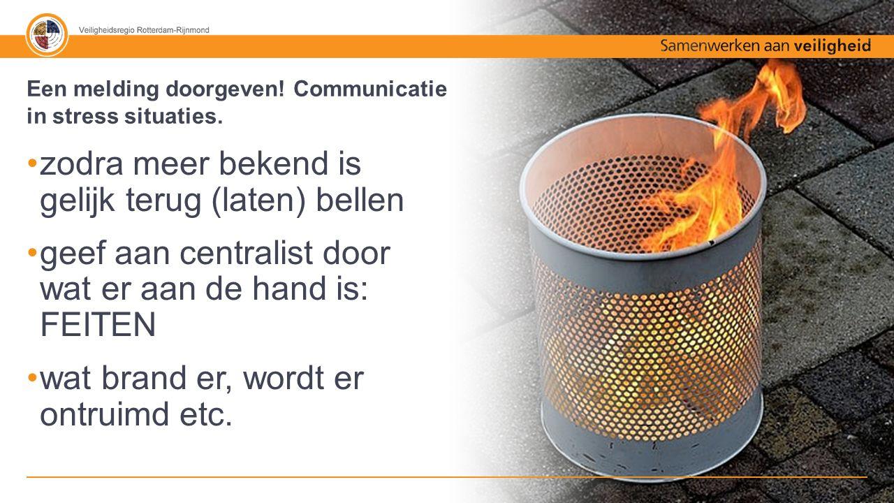 50% - 50% Tekst + afbeelding bij OMS melding belt centralist brandweer binnen enkele seconden en vraagt wat er aan de hand is belangrijk is dat locatie binnen pand gelijk wordt doorgegeven.