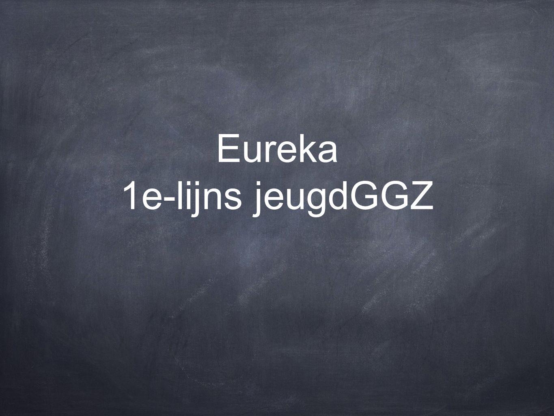 Eureka 1e-lijns jeugdGGZ