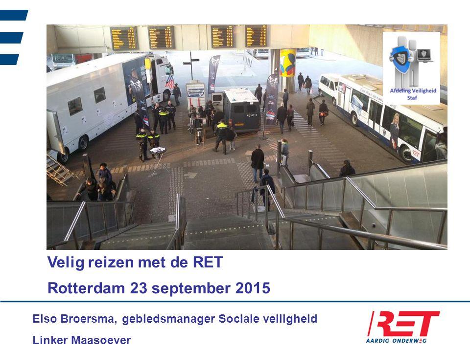 Eiso Broersma, gebiedsmanager Sociale veiligheid Linker Maasoever Velig reizen met de RET Rotterdam 23 september 2015