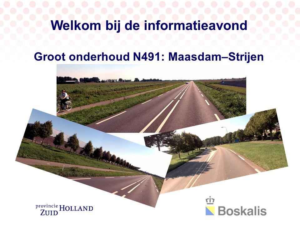 Welkom bij de informatieavond Groot onderhoud N491: Maasdam–Strijen