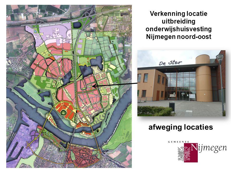 Verkenning locatie uitbreiding onderwijshuisvesting Nijmegen noord-oost concept afweging locaties