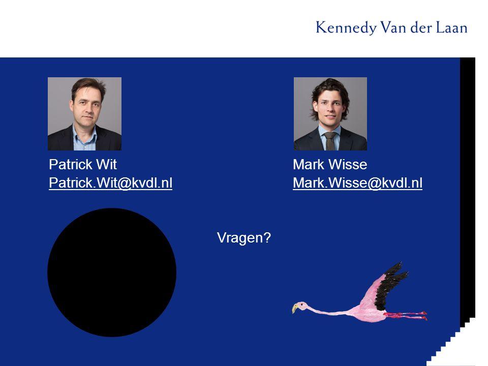 Patrick WitMark Wisse Patrick.Wit@kvdl.nlMark.Wisse@kvdl.nl Vragen?
